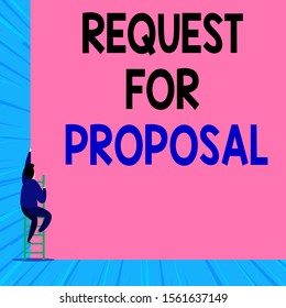 Text sign showing Request For Proposal. Conceptual photo document contains bidding process by agency or company Back view young man climbing up staircase ladder lying big blank rectangle.