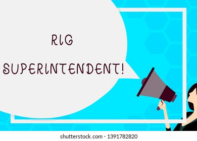 Text sign showing Rig Superintendent. Conceptual photo Manage drilling operations to minimize rig down time Huge Blank Speech Bubble Round Shape. Slim Woman Holding Colorful Megaphone.