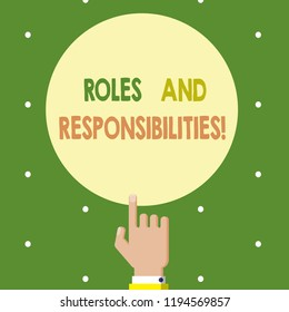 Text sign showing Roles And Responsibilities. Conceptual photo Specific Task Obligations expected to perform