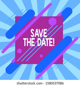 Text sign showing Save The Date. Conceptual photo reserve the mentioned future wedding date on their calendar Asymmetrical uneven shaped format pattern object outline multicolour design.
