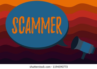 Text sign showing Scammer. Conceptual photo Someone who makes money by tricking showing Crime Fraud Thief