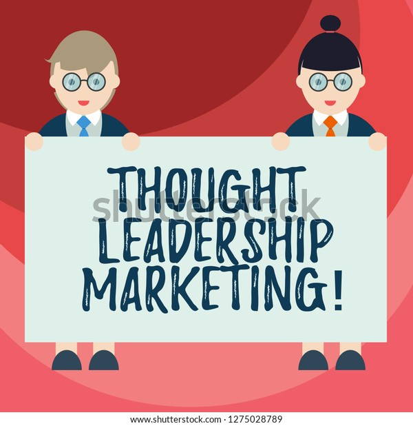 Text Sign Showing Thought Leadership Marketing Stock Illustration 1275028789