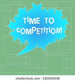 Text sign showing Time To Competition. Conceptual photo resource and firm that make better use of minutes Blank Oval Color Speech Bubble with Stars as Outline photo Text Space.