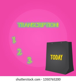 Text sign showing Transcription. Conceptual photo Written or printed process of transcribing words text voice Color Gift Bag with Punched Hole but Without Handle on Twotone Blank Space.
