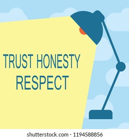 Text sign showing Trust Honesty Respect. Conceptual photo Respectable Traits a Facet of Good Moral Character