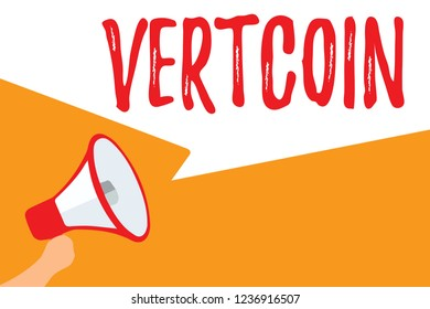 Text sign showing Vertcoin. Conceptual photo Cryptocurrency Blockchain Digital currency Tradeable token Megaphone loudspeaker speech bubbles important message speaking out loud.
