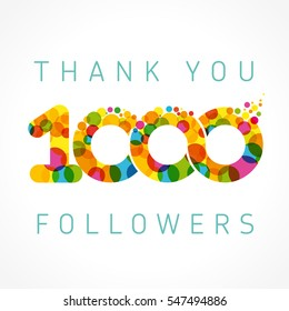 Thank you 1000 followers color numbers. The thanks card for 1000 network friends with color bubble