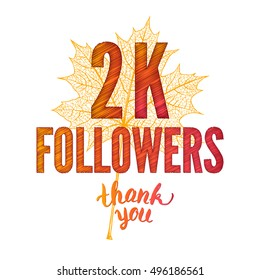 Thank you 2K followers card. Thanks design template for network friends and followers. Image for Social Networks. Web user celebrates subscribers and followers. Two thousand followers