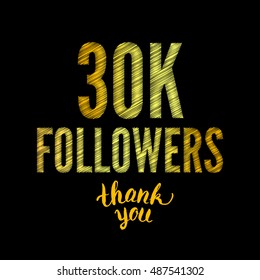 Thank you 30K followers card. Thanks design template for network friends and followers. Image for Social Networks. Web user celebrates subscribers and followers. Thirty thousand followers.