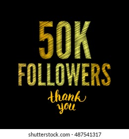 Thank you 50K followers card. Thanks design template for network friends and followers. Image for Social Networks. Web user celebrates subscribers and followers. Fifty thousand followers.