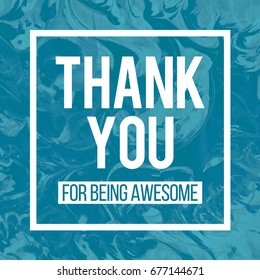 Thank You For Being Awesome Motivational Poster in Abstract Design