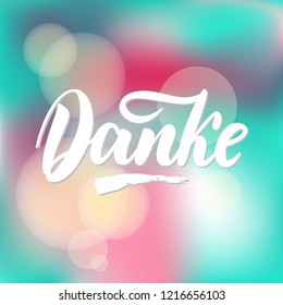 Thank you in German.  calligraphy. Danke poster or card. Grey Letters on colorful abstract Background. Hand-drawn lettering