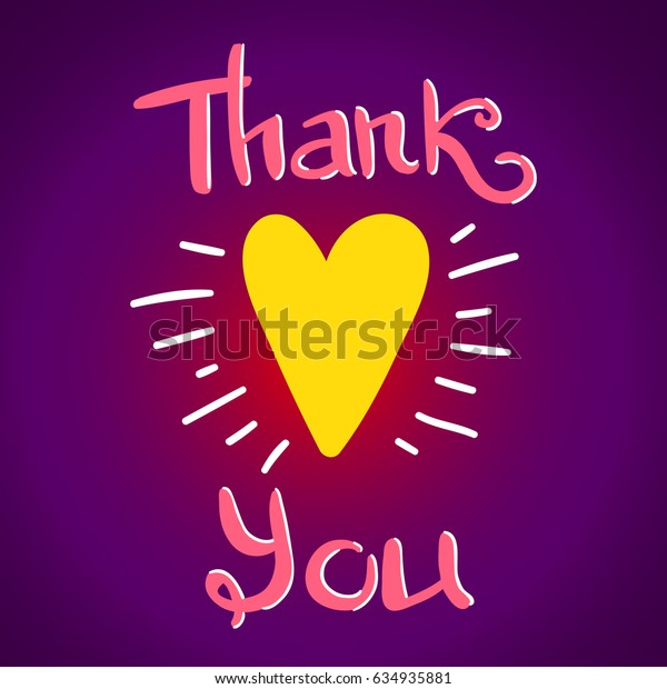 Thank You lettering, greeting card with yellow heart and hand written quote, poster with gradient background, raster copy of vector file