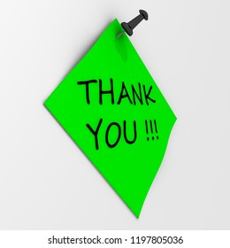 Thank you! Note paper with pushpin. Green sheet for notes fastened on a white wall with use black pushpin and inscription THANK YOU! 3D Illustration