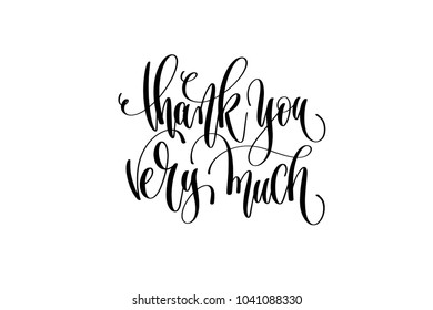 thank you very much - hand lettering positive quote, motivation and inspiration phrase, calligraphy raster version illustration