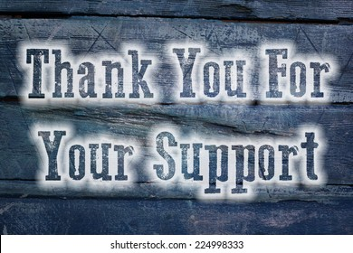 Thank You For Your Support Concept text on background