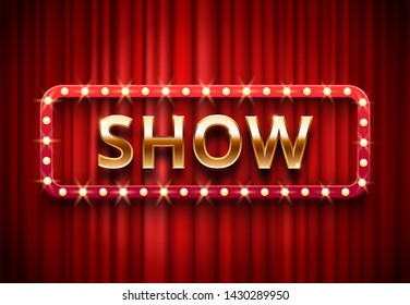 Theater show label. Festive stage lights shows, golden text on red curtains. Movie showing premiere, theater showtime red billboard  background illustration