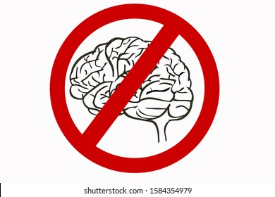 think forbidden brain prohibited saying lettering Graffiti on Brick Wall