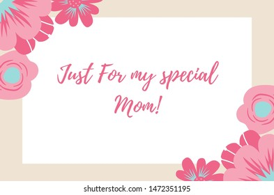 This is Mother day banner or poster with english text just for my special mom