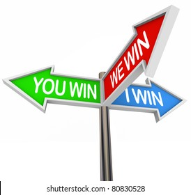 Three colorful arrow signs reading You Win, I Win, We Win, representing the shared victory of a compromise to resolve a dispute