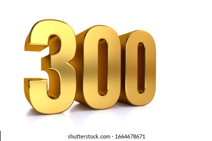 three hundred, 3d illustration golden number 300 on white background and copy space on right hand side for text