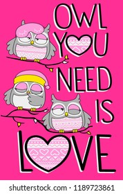 Three owls with around texts and hearts on pink background. JPEG format.