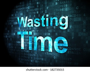 Time concept: pixelated words Wasting Time on digital background, 3d render
