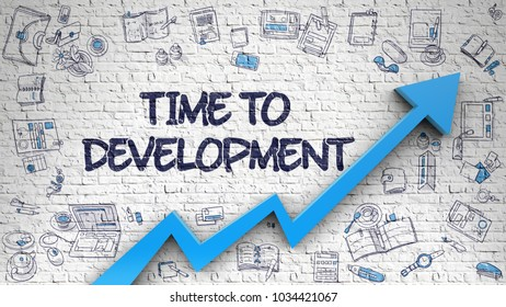 Time To Development - Line Style Illustration with Doodle Elements. Time To Development - Improvement Concept with Doodle Icons Around on White Brickwall Background.