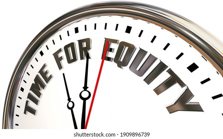 Time for Equity Diversity Inclusion Clock Demand Fairness Now 3d Illustration