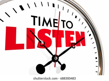 Time to Listen Pay Attention Clock Hands Ticking 3d Illustration