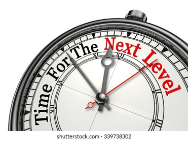 Time for the next level red word on concept clock, isolated on white background