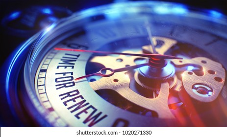 Time For Renew. on Watch Face with Close Up View of Watch Mechanism. Time Concept. Lens Flare Effect. Watch Face with Time For Renew Wording on it. Business Concept with Lens Flare Effect. 3D.
