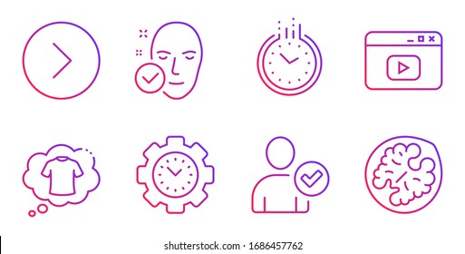 Time, T-shirt and Time management line icons set. Identity confirmed, Video content and Health skin signs. Forward, Walnut symbols. Clock, Laundry shirt. Business set. Gradient time icon.