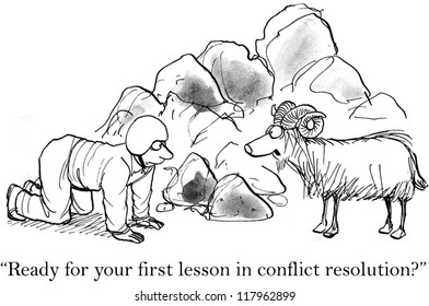 """Time for your first lesson in conflict resolution."""