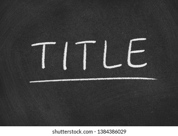 title concept word on a blackboard background