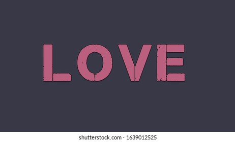 """Title text word """"LOVE"""" pink color like as chewing gum on a dark background"""