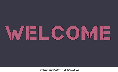 """Title text word """"WELCOME"""" pink color computer game style on a dark background"""