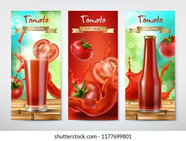 Tomato juice and ketchup ad. Drinking glass with juice and bottle with ketchup on background of whole and sliced tomatoes and splash of juice, realistic banners set. Package design template