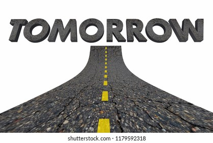 Tomorrow Future Coming Soon Next Road Word 3d Illustration
