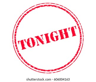 TONIGHT RED Stamp Text on Circle white backgroud
