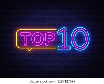 Top 10 Neon Text . Top Ten neon sign, design template, modern trend design, night neon signboard, night bright advertising, light banner, light art. illustration.