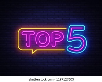 Top 5 Neon Text . Top Five neon sign, design template, modern trend design, night neon signboard, night bright advertising, light banner, light art. illustration.