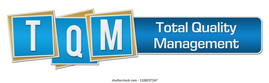TQM - Total Quality Management text written over blue background.