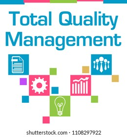 TQM - Total Quality Management text written over colorful background.