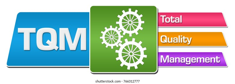 TQM - total quality management text written over blue colorful background.