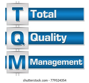 TQM - Total Quality Management text written over blue grey background.