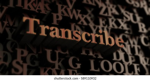 Transcribe - Wooden 3D rendered letters/message.  Can be used for an online banner ad or a print postcard.