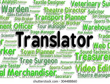 Translator Job Indicating Career Transliterator And Transcribe