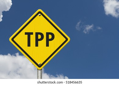 Trans-Pacific Partnership yellow warning road sign, Yellow caution sign with words TPP with sky background 3D Illustration