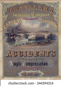Travelers Insurance Company advertising poster. The company was founded in 1864 in Hartford Connecticut. Late 19th century.